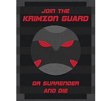 Krimzon Guard Propaganda Photographic Print