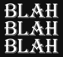 Blah Blah Blah by cpinteractive