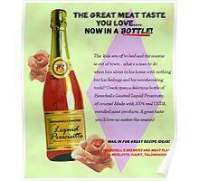 Liquid Prosciutto! Poster