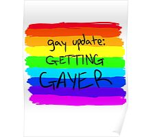Gay Update: Getting Gayer Poster
