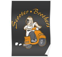 We are Scooter Brothers! Poster