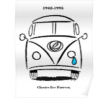 Classics Live Forever Stealie Poster