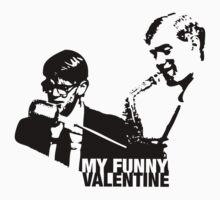 My Funny Valentine by pixelpoetry