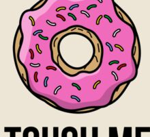 Donut Touch Me Sticker