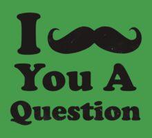 I Mustache You a Question Kids Clothes