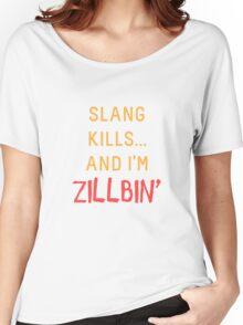 Slang Kills... orange/red Women's Relaxed Fit T-Shirt