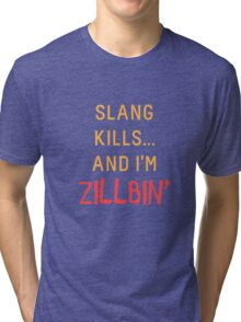 Slang Kills... orange/red Tri-blend T-Shirt