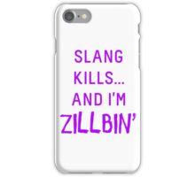 Slang Kills... (purple) iPhone Case/Skin