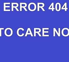 ERROR 404 ABILITY TO CARE NOT FOUND by Blacklightco