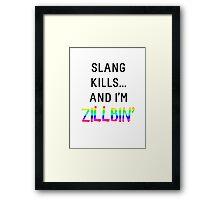 Slang Kills... (rainbow/black) Framed Print