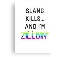 Slang Kills... (rainbow/black) Metal Print