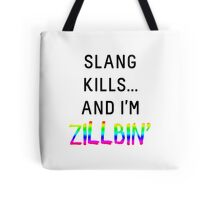 Slang Kills... (rainbow/black) Tote Bag