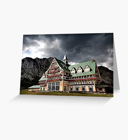 The Prince of Wales Hotel, Waterton Lakes NP Greeting Card