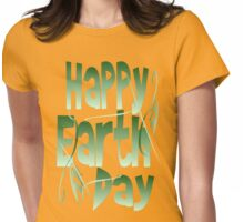 Happy Earth Day Womens Fitted T-Shirt