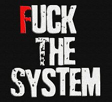 Fuck The System by Müge Başak