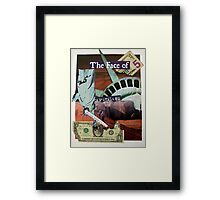 Dollars...no sense Framed Print