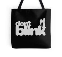 Don't Blink: Dark Version Tote Bag
