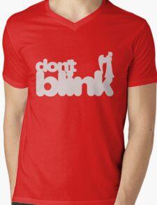 Don't Blink: Dark Version Mens V-Neck T-Shirt