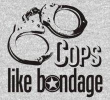Cops Like Bondage by David & Kristine Masterson