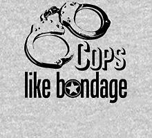 Cops Like Bondage Unisex T-Shirt