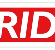 PRIDE (In the Name of Love) Sticker