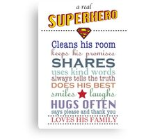 real superhero - family plaque in white Canvas Print