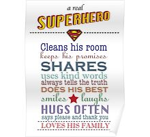 real superhero - family plaque in white Poster