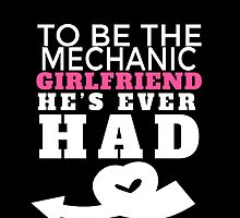 TO BE THE MECHANIC GIRLFRIEND HE'S EVER HAD by fancytees