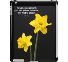 Daffodils Quotation iPad Case/Skin