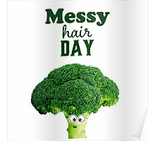 Messy hair day Poster