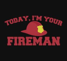 Today, I'm your fireman by jazzydevil