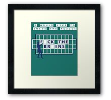 I WOULD LIKE TO SOLVE THE PUZZLE... Framed Print