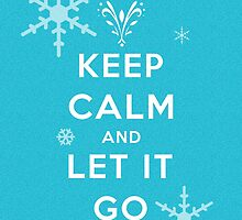 Keep calm and let it go by Nana Leonti