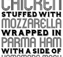 Chicken Stuffed With Mozzarella Wrapped in Parma Ham... by nwalmaerx