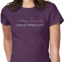 i am starstuff Womens Fitted T-Shirt
