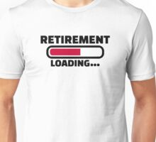 Retirement loading Unisex T-Shirt