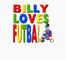 Billy Loves Futba! Unisex T-Shirt