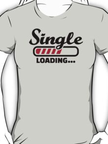 Single loading T-Shirt