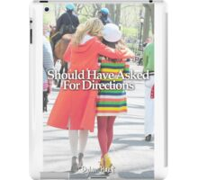 Faberry should have asked for directions iPad Case/Skin