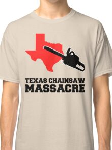 Texas Chainsaw Massacre, Minimalist Design Quote Classic T-Shirt