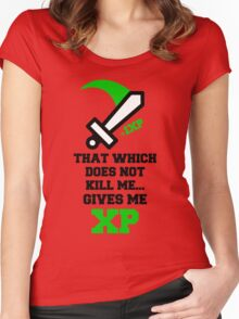 """That Which Does Not Kill Me...Gives Me XP"" RPG Game Quote Women's Fitted Scoop T-Shirt"