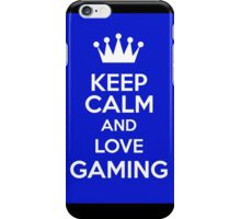 Keep Calm And Love Gaming iPhone Case/Skin