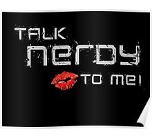 Talk nerdy to me! Poster
