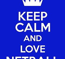 Keep Calm And Love Netball by keepcalmart