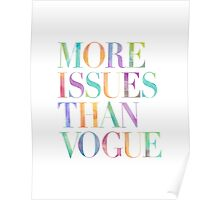 MORE ISSUES THAN VOGUE Watercolor Typography Art Poster