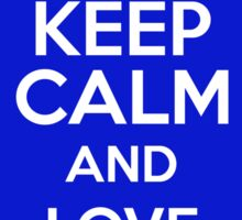 Keep Calm And Love Football Sticker
