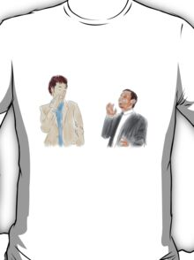 You're the Jean-Ralphio to my Tom T-Shirt