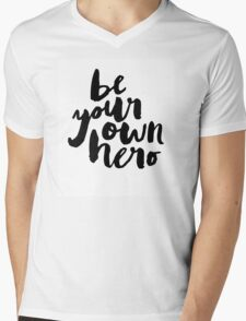 BE YOUR OWN HERO Typography Art Mens V-Neck T-Shirt