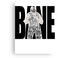 Bane typography Canvas Print