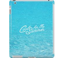 Cool for the Summer iPad Case/Skin